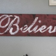 Rustic Christmas Decoration – Do It Yourself Believe Sign